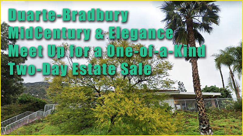 Duarte, Bradbury, Estate Sale