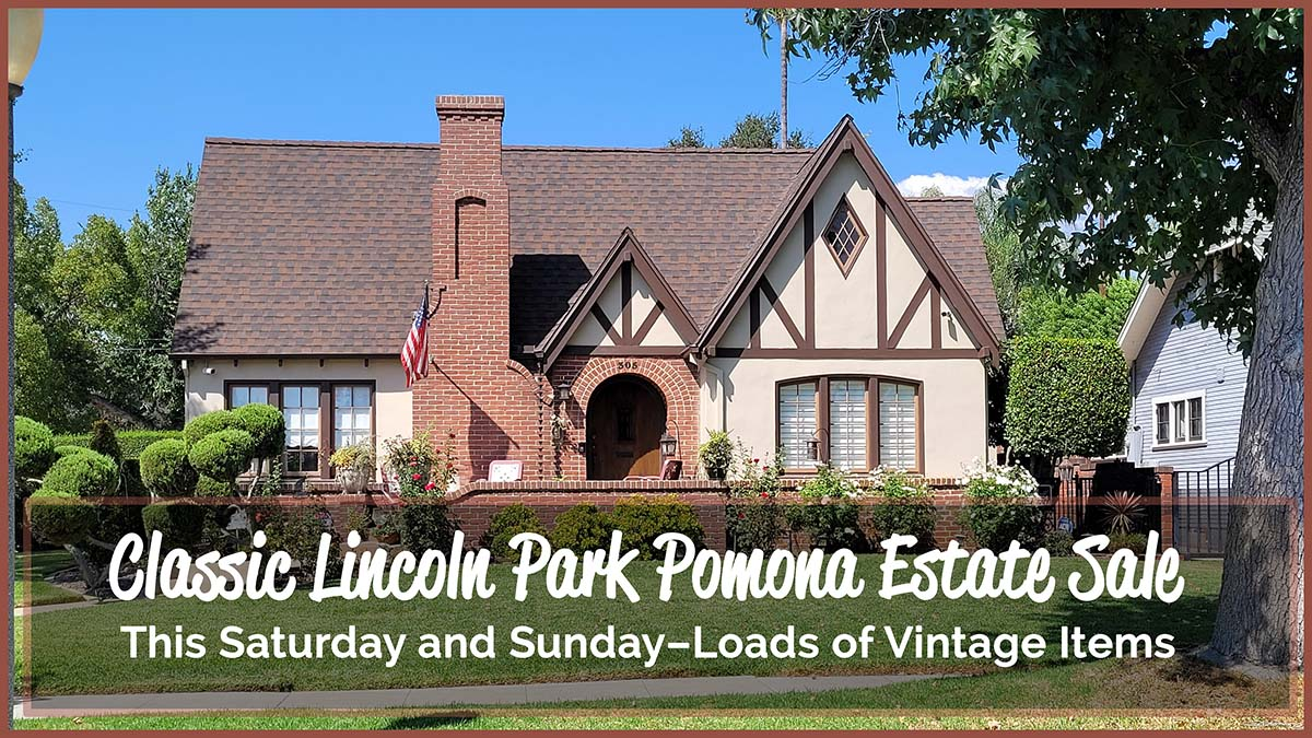 Pomona Estate Sale